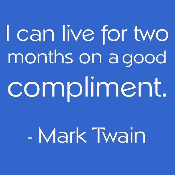 Quotes About Compliments. QuotesGram