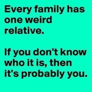 weird relative