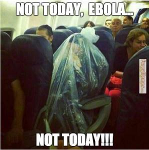 Funny-memes-not-today-ebola-not-today
