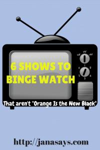 6 TV Shows toBinge Watch (1)