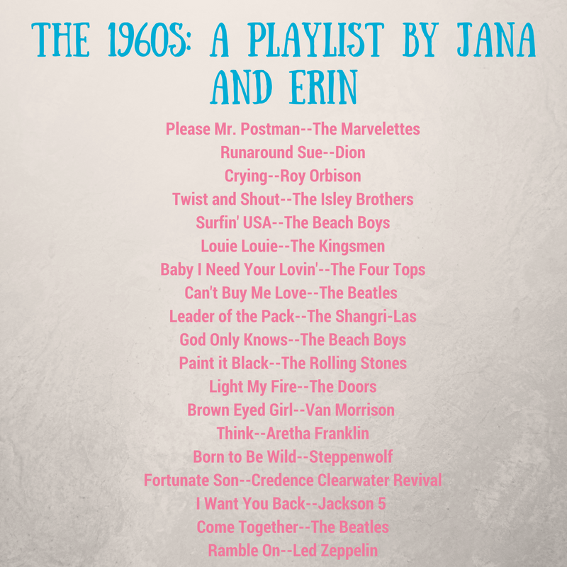the-1960s-a-playlist-by-jana-and-erin