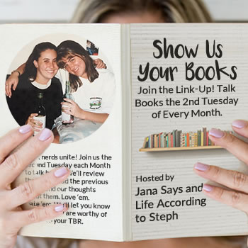 Show Us Your Books. Join the Link-Up. Talk Books the Second Tuesday of Every Month